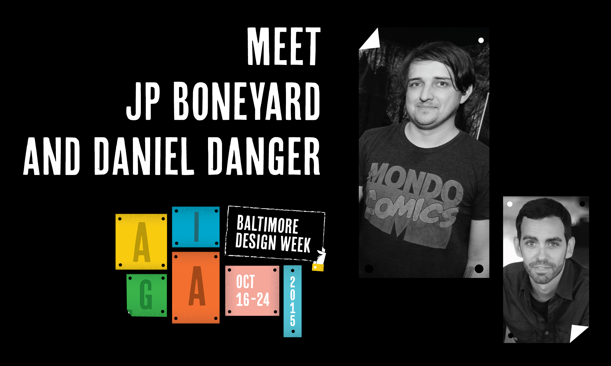 Meet JP Boneyard & Daniel Danger