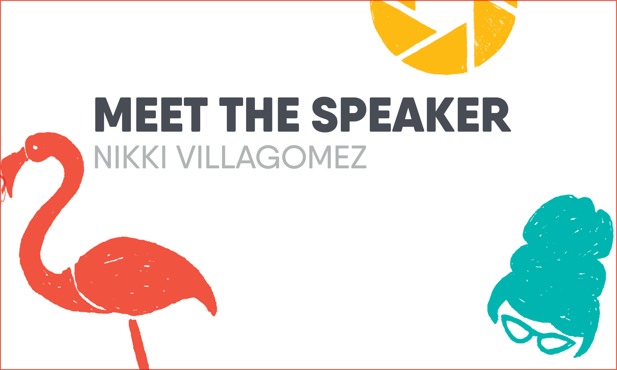 Meet the Speaker: Nikki Villagomez