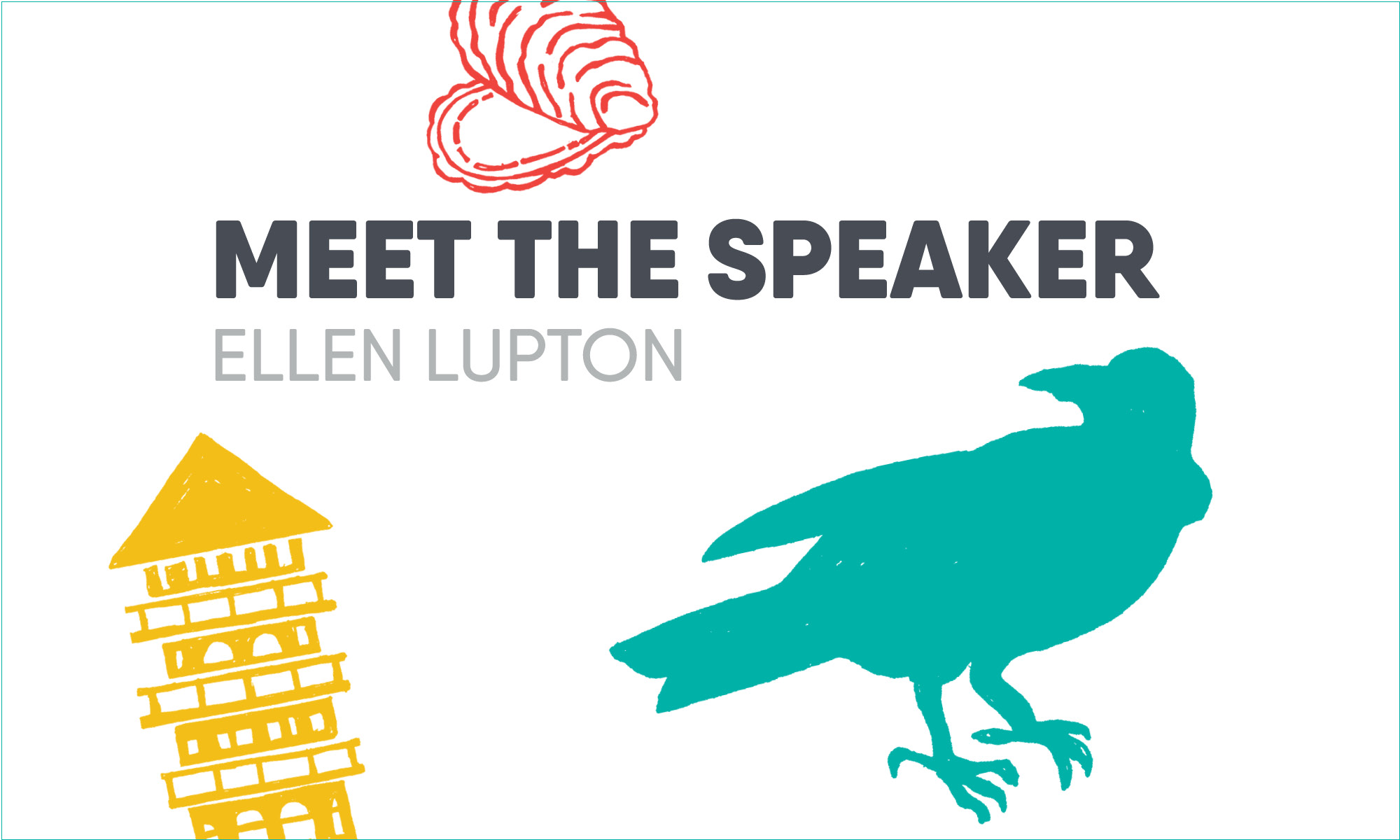 Meet the Speaker: Ellen Lupton