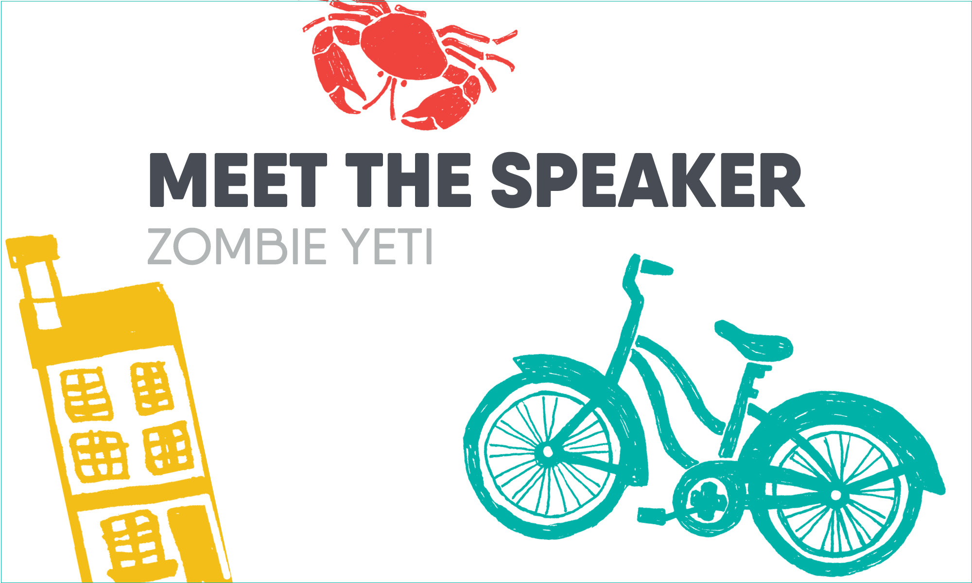 Meet the Speaker: Zombie Yeti