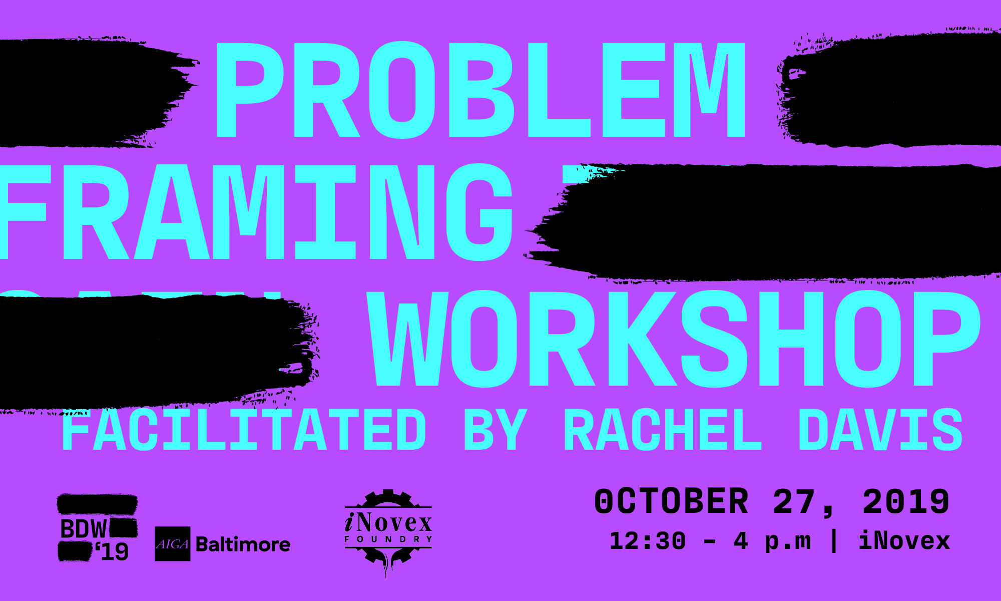 Problem Framing Workshop: Baltimore Design Week 2019