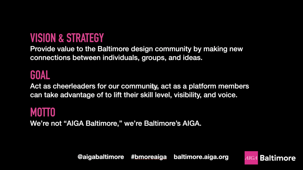 AIGA Baltimore's Mission, Goal, and Motto