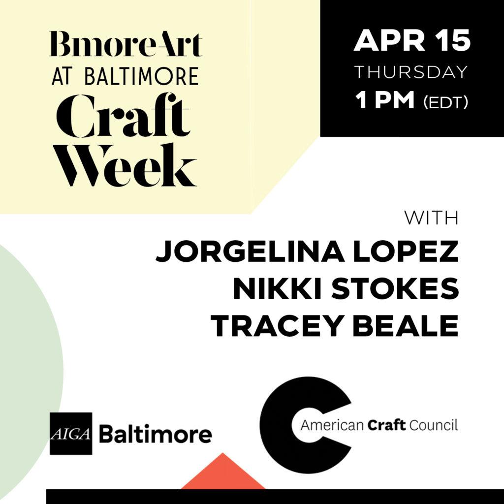 baltimore craft week joergelina lopez, nikki stokes, tracey beale